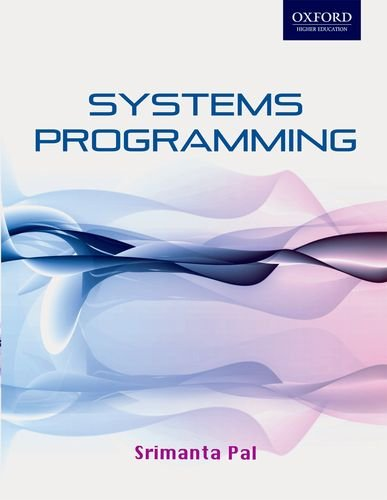 Systems Programming (Oxford Higher Education)