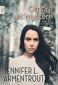 Ombre et mystère  - Envoûtée par Jennifer L. Armentrout