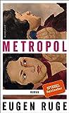 Metropol von Eugen Ruge