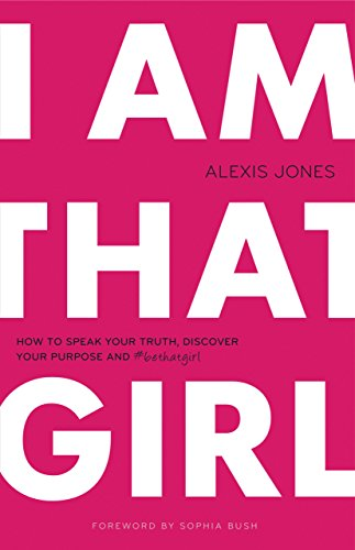 I AM THAT GIRL by ALEXIS JONES (13-Oct-2013) Paperback