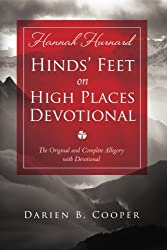 Hinds' Feet on High Places: The Original and Complete Allegory with a Devotional for Women by Hannah Hurnard (2013-02-19)