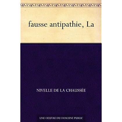 fausse antipathie, La