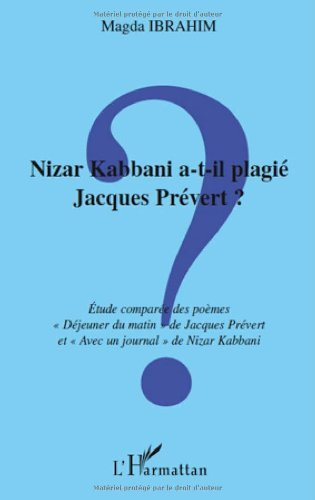 Nizar Kabbani A T Il Plagie Jacques Prevert Etude Comparée