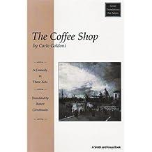 The Coffee Shop: La Bottega Del Caffe (Great Translations for Actors Series)