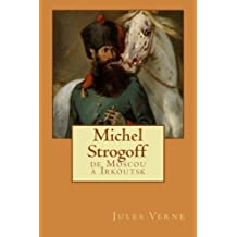 Michel Strogoff: de Moscou à Irkoutsk