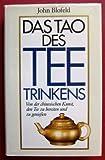 Das Tao des Teetrinkens (5607 493) - John Blofeld