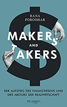 Makers and Takers von [Rana Foroohar]