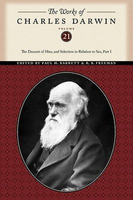 [The Works of Charles Darwin: The Descent of Man, and Selection in Relation to Sex Pt. 1] (By: Charles Darwin) [published: March, 2010]