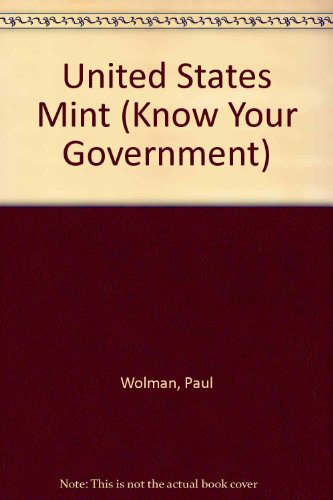The U.S. Mint (Know Your Government) (Regierung Mint)