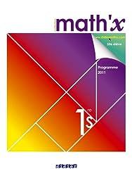 Math'x 1re S - manuel format compact - édition 2011