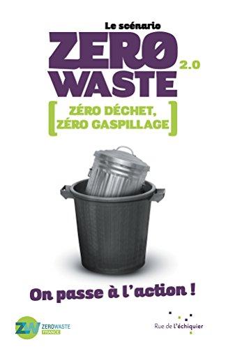 Le Scenario Zéro Waste 2.0