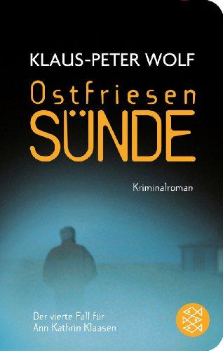 Buchseite und Rezensionen zu 'Ostfriesensünde: Kriminalroman (Fischer Taschenbibliothek)' von Klaus-Peter Wolf