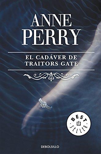 El cadáver de Traitors Gate (Inspector Thomas Pitt 15) por Anne Perry