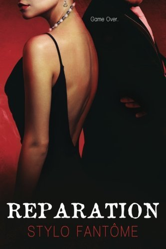 Reparation: Volume 3 (The Kane Trilogy) by Stylo Fantôme (2014-12-08)