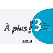À plus! - Ausgabe 2004: Band 3 - Vokabeltaschenbuch