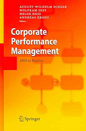 [(Corporate Performance Management : Aris in Practice)] [Edited by August-Wilhelm Scheer ] published on (March, 2006)