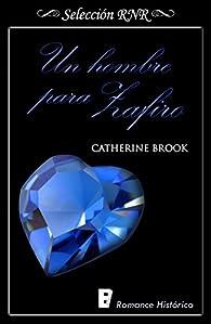 Un hombre para Zafiro par Catherine Brook