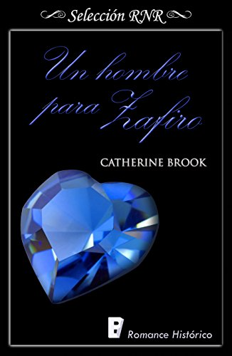 Un hombre para Zafiro - Joyas de la nobleza 03, Catherine Brook (rom)  41xaAm11lSL