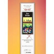 Toy Story. De John Lasseter (1995): Guía para ver y analizar cine