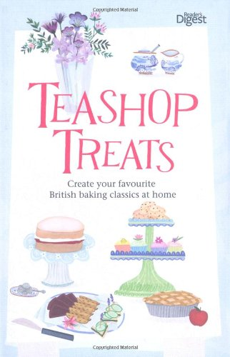 teashop-treats-create-your-favourite-british-baking-classics-at-home-readers-digest