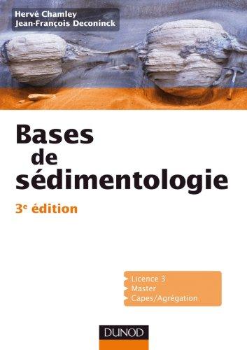 Bases de sdimentologie - 3me dition
