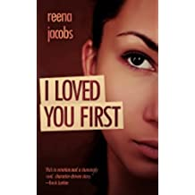 I Loved You First (Coming of Age Love Story) (English Edition)
