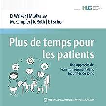Plus de temps pour les patients: Une approche de lean management dans les unités de soins