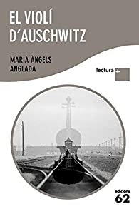 El violí d' Auschwitz: Lectura Plus par  Maria Àngels Anglada Abadal