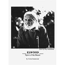 Elwood: Spirit of the Dunes (English Edition)