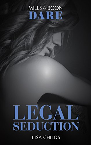 Legal Seduction (Dare) (Legal Lovers, Book 1)