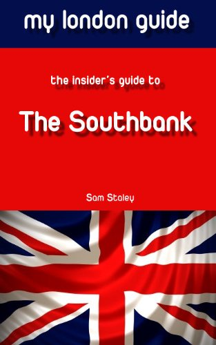 The Southbank - My London Guide (English Edition)