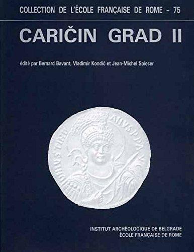 Recherches archologiques Franco-Yugoslaves  Caricin Grad. Caricin Grad II. Le quartier sud-ouest de la ville haute.