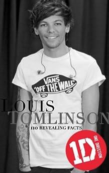 Louis Tomlinson: 110 Revealing Facts (English Edition) par [Douglas, Victoria]