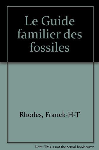 Le Guide familier des fossiles