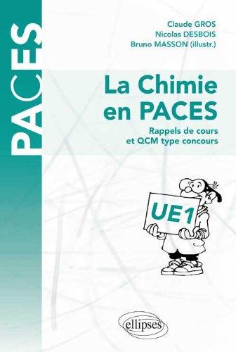 La Chimie en PACES Rappels de Cours et QCM Type Concours UE1