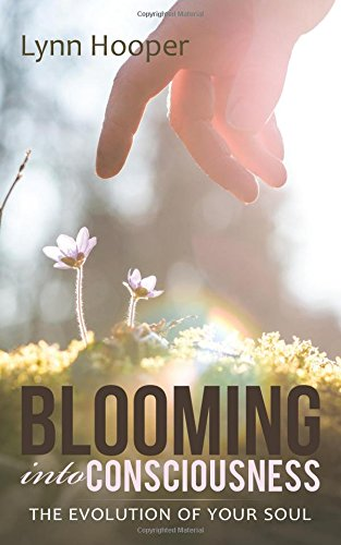 Blooming into Consciousness: The evolution of your soul