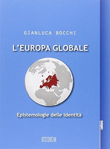 L'Europa globale. Epistemologie dell'identit