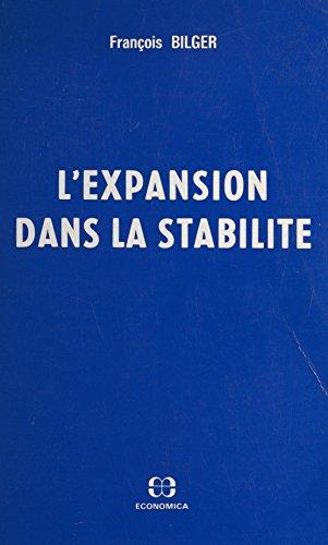L'expansion dans la stabilité