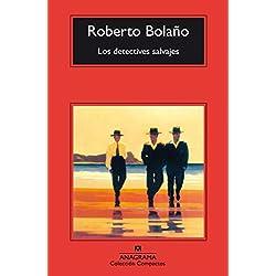 Los Detectives Salvajes (Compactos) Premio Herralde de Novela 1998