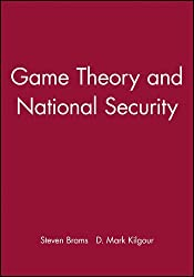 Game Theory and National Security by Steven Brams (1991-01-08)