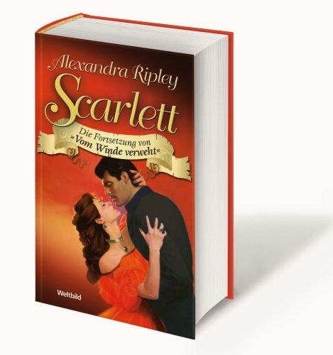Scarlett - Die Fortsetzung von ''Vom Winde verweht''