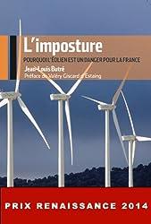L'Imposture : Pourquoi l'éolien est un danger pour la France