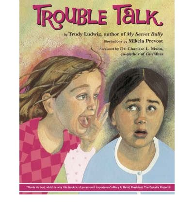 [(Trouble Talk)] [Author: Trudy Ludwig] published on (May, 2008)
