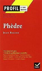 Profil littérature, profil d'une oeuvre : Racine : Phèdre (12 sujets corrigés)
