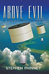 Above Evil: A Science Prediction Novel (English Edition)