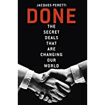 Done: The Billion Dollar Deals and How They're Changing Our World (English Edition)