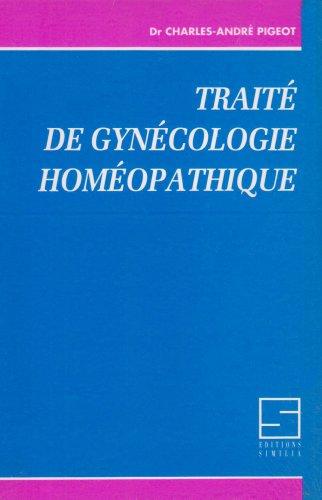 Trait de gyncologie homopathique