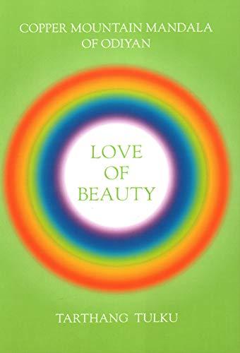 Love of Beauty: Copper Mountain Mandala of Odiyan