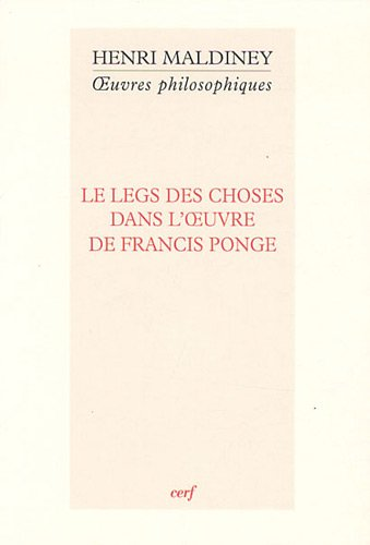 Le legs des choses dans l'oeuvre de Francis Ponge