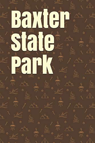 Baxter State Park: Blank Lined Journal for Maine Camping, Hiking, Fishing, Hunting, Kayaking, and All Other Outdoor Activities (Zelt Maine Camping In)